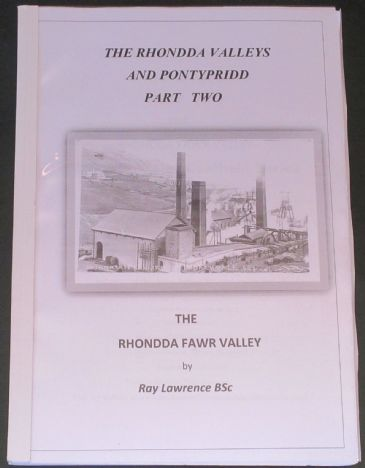 The Rhondda Valleys and Pontypridd, Part Two, by Ray Lawrence